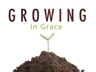 Growing in God's Grace