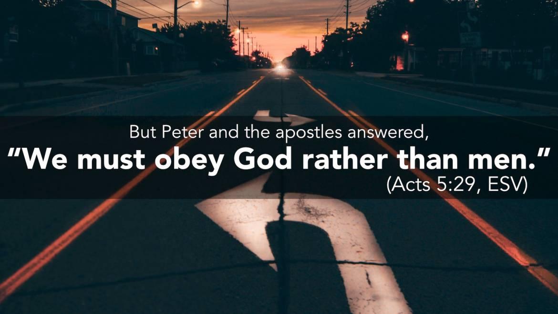 Obeying God Rather Than Men