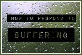 Responding to Suffering